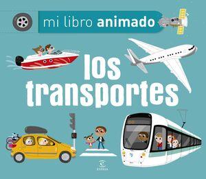 LOS TRANSPORTES. MI LIBRO ANIMADO