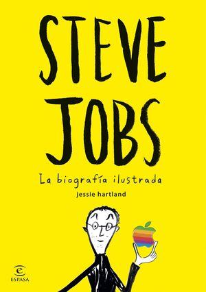 STEVE JOBS. LA BIOGRAFA ILUSTRADA