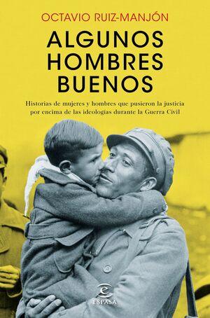 ALGUNOS HOMBRES BUENOS