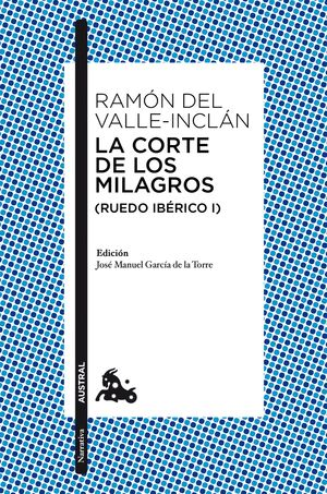 LA CORTE DE LOS MILAGROS (RUEDO IBÉRICO I)