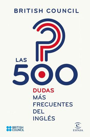 LAS 500 DUDAS MÁS FRECUENTES DEL INGLÉS