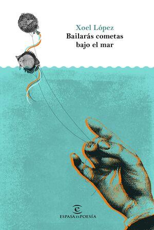 BAILARÁS COMETAS BAJO EL MAR