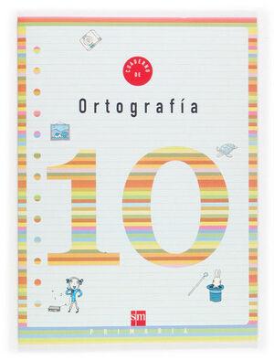 CUADERNO 10 DE ORTOGRAFÍA. 4 PRIMARIA