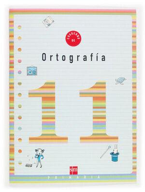 CUADERNO 11 DE ORTOGRAFÍA. 4 PRIMARIA