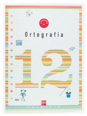 CUADERNO 12 DE ORTOGRAFÍA. 4 PRIMARIA