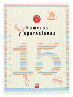 CUADERNO 15 DE NÚMEROS Y OPERACIONES. 5 PRIMARIA