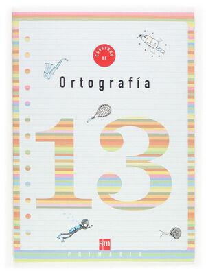 CUADERNO 13 DE ORTOGRAFÍA. 5 PRIMARIA