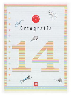 CUADERNO 14 DE ORTOGRAFÍA. 5 PRIMARIA