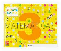 MATEMÁTICAS, CUENTO CUENTA 3. EDUCACIÓN INFANTIL
