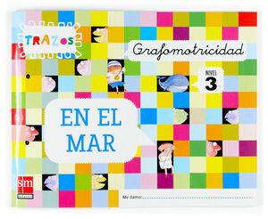 GRAFOMOTRICIDAD. TRAZOS EN EL MAR. NIVEL 3 [5 AÑOS]