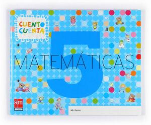 MATEMÁTICAS, CUENTO CUENTA 5. EDUCACIÓN INFANTIL
