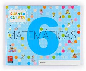 MATEMÁTICAS, CUENTO CUENTA 6. EDUCACIÓN INFANTIL