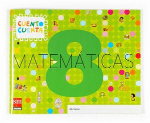 MATEMÁTICAS, CUENTO CUENTA 8. EDUCACIÓN INFANTIL