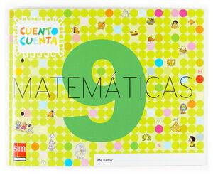 MATEMÁTICAS, CUENTO CUENTA 9. EDUCACIÓN INFANTIL