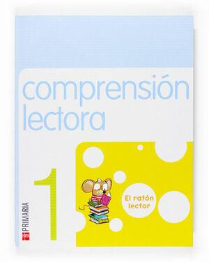 COMPRENSIÓN LECTORA: EL RATÓN LECTOR. 1 PRIMARIA