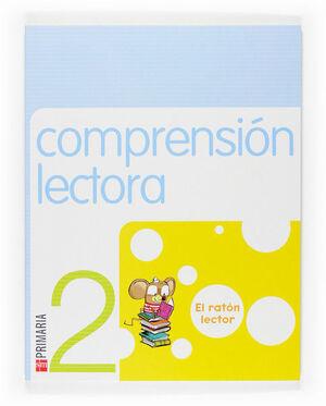 COMPRENSIÓN LECTORA: EL RATÓN LECTOR. 2 PRIMARIA