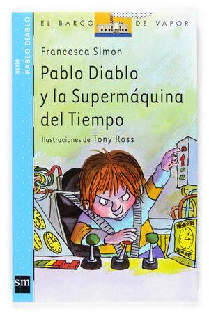PABLO DIABLO Y LA SUPERMÁQUINA DEL TIEMPO