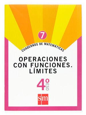 CUADERNOS DE MATEMÁTICAS 7. 4 ESO. OPERACIONES CON FUNCIONES