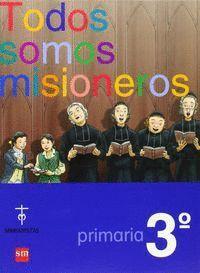 3EP.TODOS SOMOS MISIONEROS(MARIANISTAS)