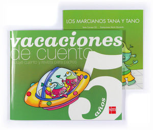 VACACIONES DE CUENTO. 5 AÑOS