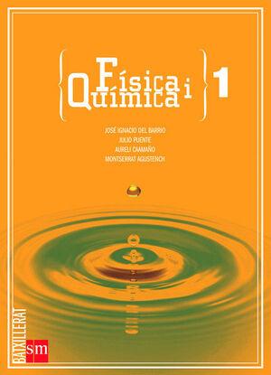 FÍSICA I QUÍMICA. 1 BATXILLERAT