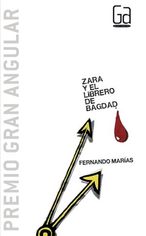 ZARA Y EL LIBRERO DE BAGDAD (RÚSTICA)