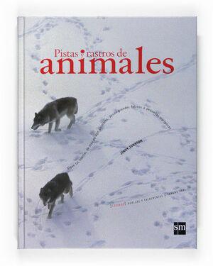 PISTAS Y RASTROS ANIMALES