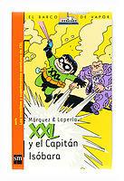 XXL Y EL CAPITÁN ISÓBARA