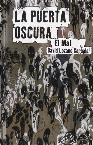 LA PUERTA OSCURA II. EL MAL