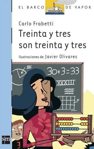TREINTA Y TRES SON TREINTA Y TRES