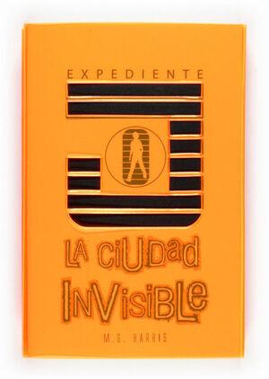EXPEDIENTE J: LA CIUDAD INVISIBLE