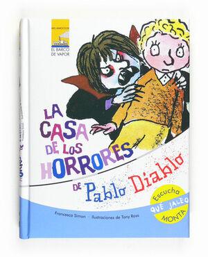 LA CASA DE LOS HORRORES DE PABLO DIABLO