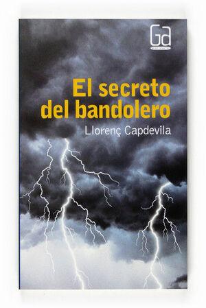 EL SECRETO DEL BANDOLERO