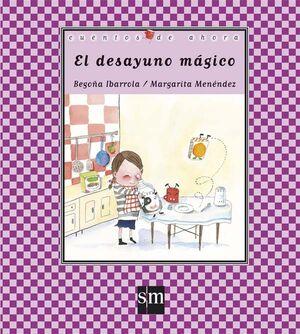 EL DESAYUNO MÁGICO