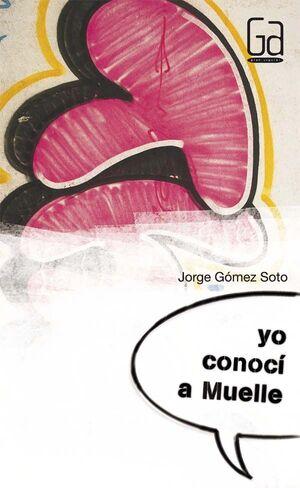 YO CONOCÍ A MUELLE