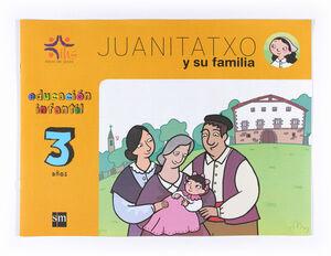 JUANITATXO Y SU FAMILIA. 3 AÑOS. HIJAS DE JESÚS