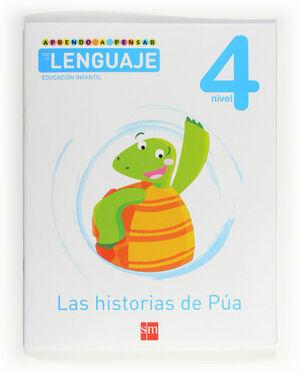 APRENDO A PENSAR CON EL LENGUAJE: LAS HISTORIAS DE PÚA. NIVEL 4. EDUCACIÓN INFANTIL