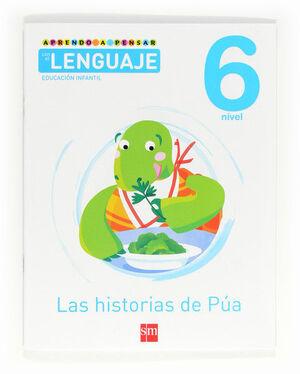 APRENDO A PENSAR CON EL LENGUAJE: LAS HISTORIAS DE PÚA. NIVEL 6. EDUCACIÓN INFANTIL
