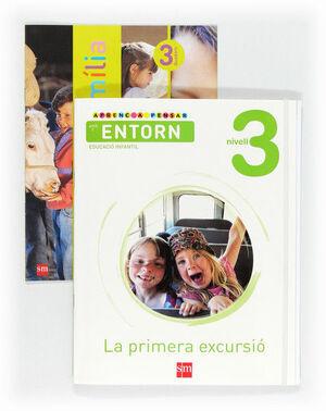 APRENC A PENSAR AMB L'ENTORN: LA PRIMERA EXCURSIÓ. NIVELL 3. EDUCACIÓ INFANTIL