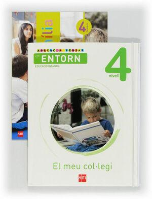 APRENC A PENSAR AMB L'ENTORN: EL MEU COL·LEGI. NIVELL 4. EDUCACIÓ INFANTIL