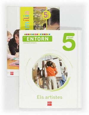 APRENC A PENSAR AMB L'ENTORN: ELS ARTISTES. NIVELL 5. EDUCACIÓ INFANTIL