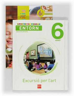 APRENC A PENSAR AMB L'ENTORN: EXCURSIÓ PER L'ART. NIVELL 6. EDUCACIÓ INFANTIL