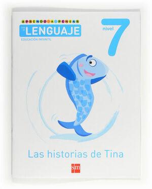 APRENDO A PENSAR CON EL LENGUAJE: LAS HISTORIAS DE TINA. NIVEL 7. EDUCACIÓN INFANTIL