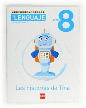 APRENDO A PENSAR CON EL LENGUAJE: LAS HISTORIAS DE TINA. NIVEL 8. EDUCACIÓN INFANTIL