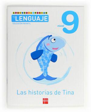 APRENDO A PENSAR CON EL LENGUAJE: LAS HISTORIAS DE TINA. NIVEL 9. EDUCACIÓN INFANTIL