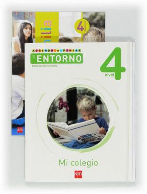 APRENDO A PENSAR CON EL ENTORNO: MI COLEGIO. NIVEL 4. EDUCACIÓN INFANTIL