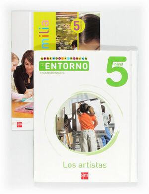 APRENDO A PENSAR CON EL ENTORNO: LOS ARTISTAS. NIVEL 5. EDUCACIÓN INFANTIL