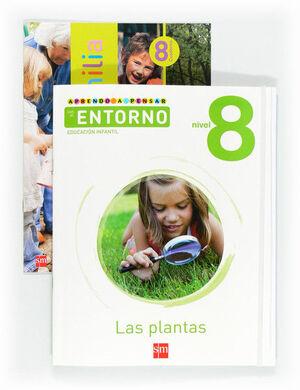 APRENDO A PENSAR CON EL ENTORNO: LAS PLANTAS. NIVEL 8. EDUCACIÓN INFANTIL
