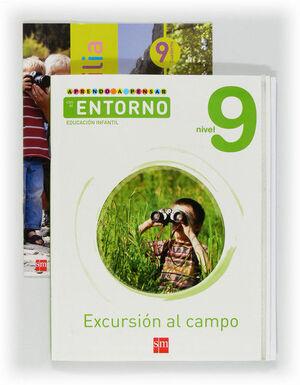 APRENDO A PENSAR CON EL ENTORNO: EXCURSIÓN AL CAMPO. NIVEL 9. EDUCACIÓN INFANTIL