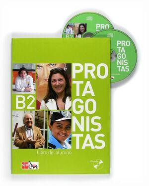 PROTAGONISTAS B2. LIBRO DEL ALUMNO + CD [INTERNACIONAL]